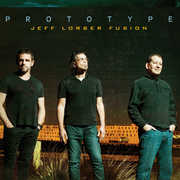 Prototype , Jeff Lorber Fusion
