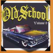 Old School, Vol. 9 , Various Artists