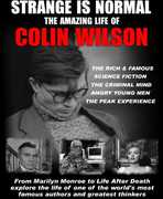 Strange Is Normal: The Amazing Life Of Colin Wilson , Colin Wilson