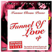 Tunnel Of Love XXX-Version Vinyl [Explicit Content] , Insane Clown Posse