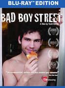 Bad Boy Street , Todd Verow