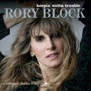Keepin Outta Trouble: A Tribute To Bukka White , Rory Block