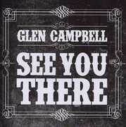 See You There [Import] , Glen Campbell