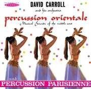 Percussion Orientale & Percussion Parisienne , David Carroll