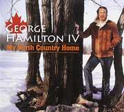 My North Country Home , George Hamilton