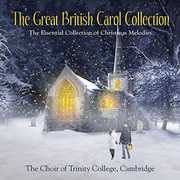 The Choir of Trinity College, Cambridge: The Great British Carol Collection