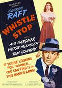 Whistle Stop , George Raft