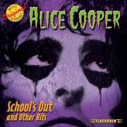 School's Out and Other Hits , Alice Cooper