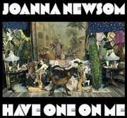 Have One on Me , Joanna Newsom