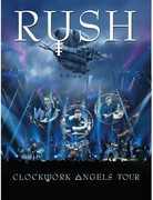 Clockwork Angels Tour , Rush