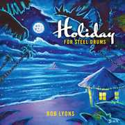 Holiday for Steel Drums , Bob Lyons