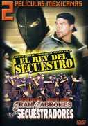 El Rey Del Secuestro/ Eran Cabrones Los Secuestradores [Spanish]