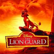 Lion Guard (Music From The Tv Series) (Original Soundtrack) , TV Soundtrack