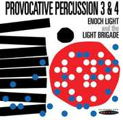 Provocative Percussion 3 & 4 , Enoch Light