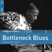 Rough Guide to Bottleneck Blues (Second Edition)