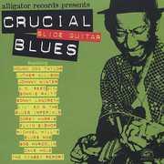 Crucial Slide Guitar Blues /  Various , Various Artists