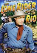 Lone Rider: Lone Rider Crosses the Rio , Al St. John