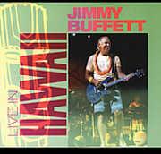 Live in Hawaii , Jimmy Buffett