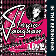 In The Beginning , Stevie Ray Vaughan