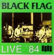 Live 84 , Black Flag