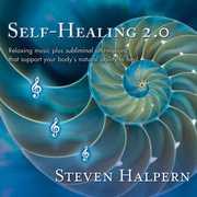 Self-Healing 2.0 , Steven Halpern