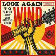Look Again to the Wind: Botter Tears Revisisted [Import] , Johnny Cash