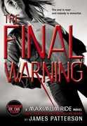 The Final Warning (A Maximum Ride Novel)