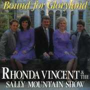 Bound for Gloryland , Rhonda Vincent