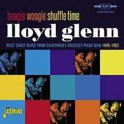 Boogie Woogie Shuffle Time: West Coast Blues From [Import] , Lloyd Glenn
