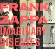 Imaginary Diseases , Frank Zappa