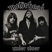 Under Cover [Explicit Content] , Motorhead