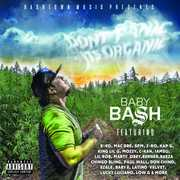 Don't Panic It's Organic [Explicit Content] , Baby Bash
