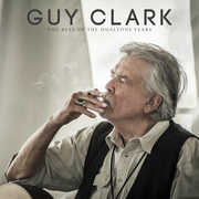 Best Of The Dualtone Years , Guy Clark