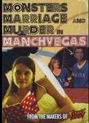 Monsters Marriage & Murder in Manchvegas , Sharon Scalzo
