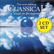 Most Relaxing Classical Music in Universe /  Various , Various Artists