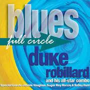 Blues Full Circle , Duke Robillard