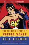 The Secret History of Wonder Woman (DC)