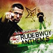 Rudebwoy Anthems , Ill Inspecta