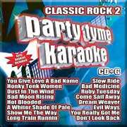 Party Tyme Karaoke: Classic Rock, Vol. 2 , Various Artists