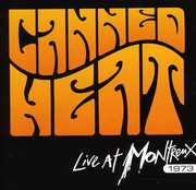 Live at Montreux , Canned Heat