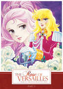 The Rose of Versailles, Part 1