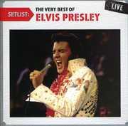 Setlist: The Very Best of Elvis Presley Live , Elvis Presley