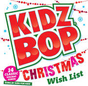 Kidz Bop Christmas Wish List , Kidz Bop Kids