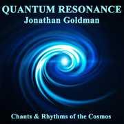 Quantum Resonance , Jonathan Goldman
