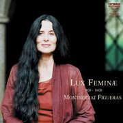 Lux Feminae , Montserrat Figueras