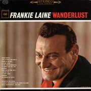 Wanderlust , Frankie Laine