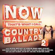 Now Country Ballads 2 /  Various , Various Artists