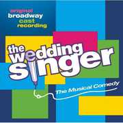The Wedding Singer , Original Broadway Recording