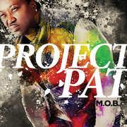 M.o.b. [Explicit Content] , Project Pat