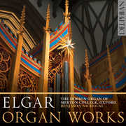 Edward Elgar: Organ Works